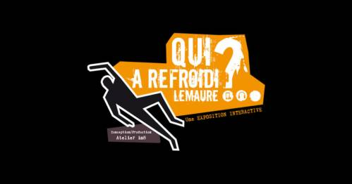 Exposition interactive : Qui a refroidi Lemaure ?
